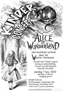 Alice in Wonderland - Westerharmonie Amsterdam 2010